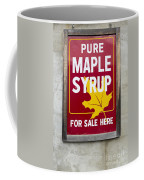 Pure Maple Syrup For Sale Here Sign Coffee Mug