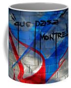 Que Pasa ... Coffee Mug