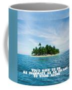 Quote1 Coffee Mug