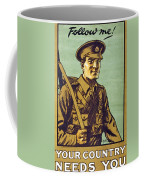 Recruitment Poster Follow Me Your Country Needs You Coffee Mug