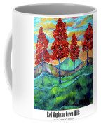 Red Maples On Green Hills With Name And Title Coffee Mug