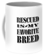 Rescued Stencil  Coffee Mug