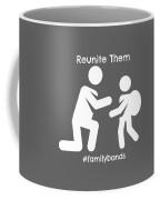 Reunite Them Coffee Mug