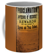 Reward For Frank And Jesse James Coffee Mug by Bill Cannon