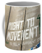 Right To Movement Coffee Mug