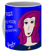 Rise To Your Own Potential Coffee Mug