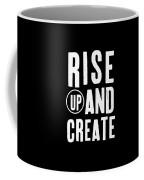 Rise Up And Create- Art By Linda Woods Coffee Mug