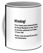 Robbery At The Tower Of London Coffee Mug