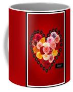 Roses For My Dear Love Coffee Mug