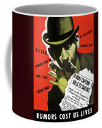 Rumors Cost Us Lives Coffee Mug by War Is Hell Store