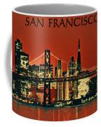 San Francisco Poster Coffee Mug