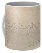 Sand Texting Quote Coffee Mug