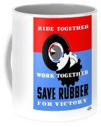 Save Rubber For Victory - Wpa Coffee Mug