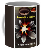 Save Waste Fats For Explosives Coffee Mug