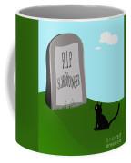 Schoedingers Cat 1 - Schroedinger 0 Coffee Mug