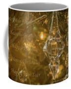 Seasons Greetings, Happy Holidays, Merry Christmas, Happy New Year Coffee Mug