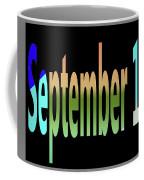 September 10 Coffee Mug