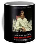 Serve Those Who Served - Va Hospitals Coffee Mug
