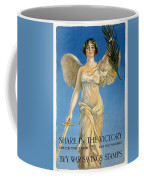 Share In The Victory. Save For Your Country Coffee Mug