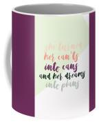She Turned  Coffee Mug
