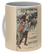 Sheet Music Le Roi Misere By Etienne Decrept And Leopold Gangloff, Performed By Mevisto Theophile Al Coffee Mug
