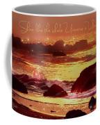 Shine Like The Universe  Coffee Mug