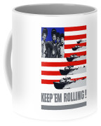 Ships -- Keep 'em Rolling Coffee Mug