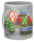 Sign Of Madre Oaxacan Restaurant Coffee Mug