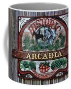 Sign - Welcome To Arcadia Coffee Mug