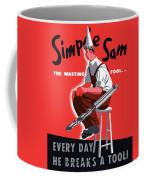 Simple Sam The Wasting Fool Coffee Mug