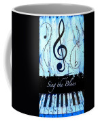 Sing The Blues Blue Coffee Mug
