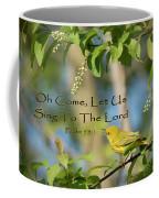 Sing To The Lord Coffee Mug