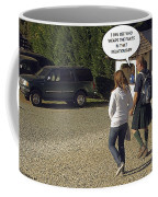 Skirting Around The Issue Coffee Mug