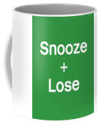 Snooze And Lose- Art By Linda Woods Coffee Mug