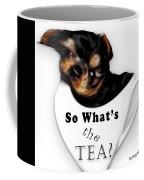 So What's The Tea? Coffee Mug