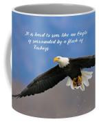 Soar Like An Eagle  If You Can Coffee Mug