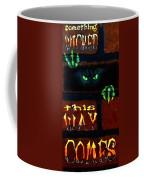 Something Wicked Coffee Mug