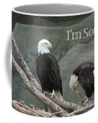 Sorry Coffee Mug