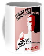 Stamp Out Syphilis And Gonorrhea Coffee Mug