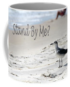 Stand By Me Coffee Mug