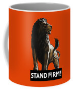 Stand Firm Lion - Ww2 Coffee Mug