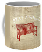 Stay A While- Art By Linda Woods Coffee Mug