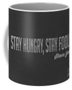 Steve Jobs Stay Hungry Stay Foolish Coffee Mug