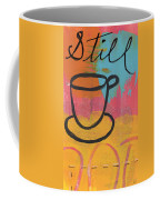 Still Coffee Mug by Linda Woods