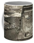 Streets Of Antigua - Guatemala Coffee Mug