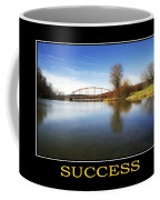 Success Inspirational Motivational Poster Art Coffee Mug