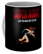 Super Hero Aunt Aung Gift Coffee Mug