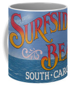 Surfside Beach Sign Coffee Mug