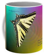 Swallowtail - Come Fly Away With Me Coffee Mug