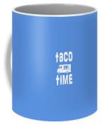 Taco Time Food Truck Tee Coffee Mug